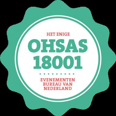 He -enige OHSAS 18001 evenementenbureau van Nederland